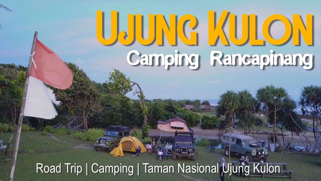 Camping di Rancapinang, Taman Nasional Ujung Kulon